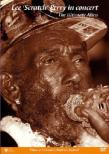 Lee `scratch`Perry In Concert The Ultimate Alien