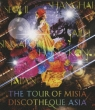 The Tour Of Misia Discotheque Asia