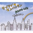 Love Love Manhattan/Alive-Life