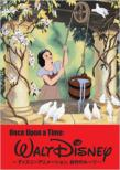 Once Upon A Time: Walt Disney -Disney Animation.Sousaku No Roots-