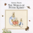 Songs From The World Of Peter Rabbit