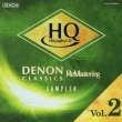 Denon Classics Re-Mastering & Hqcd Sampler Vol.2