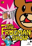 The Frogman Show:Himitsukessha Taka No Tsume Vol.4