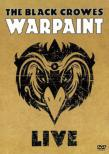 Warpaint Live THE BLACK CROWES