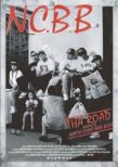 THA ROAD �`History of N.C.B.B�`