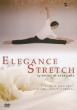 Elegance Stretch Itsumademo Utsukushiku Aritai Subete No Josei Tachi He