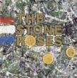 The Stone Roses -20th Anniversary Legacy Edition