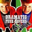DRAMATIC PUNK-COVERS