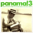 Panama! 3: Calypso Panameno, Guajira Jazz & Cumbia Tipica On: The Isthmus 1960-75