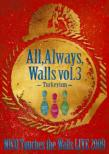 NICO Touches the Walls LIVE2009 All, Always, Walls vol.3 -Turkeyism-