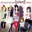 Listen!! �iLimited Edition�j HO-KAGO TEA TIME