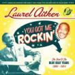 You Got Me Rockin': Best Of The Blue Beat Years 1960-1964