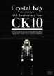 Crystal Kay Live In Nhk Hall : 10th Anniversary Tour Ck10