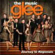 Glee: The Music -Journey To Regionals