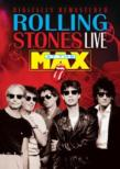 The Rolling Stones At The Max