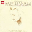 Carnaval, Etc: Michelangeli