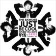 JUST BE COOL THE BAWDIES