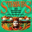 Strawbs 40th Anniversary Celebration Vol 1: