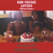 Bon-Voyage Lovers -Winter Tempo-Music Selected And Mixed By Mr.Beats A.K.A.Dj Celory