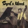 Byrd`s Word