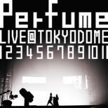 Kessei 10 Shuunen.Major Debut 5 Shuunen Kinen!Perfume Live @tokyo Dome[1 2 3 4 5 6 7 8 9 10 11]