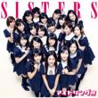 SISTERS (Limited Edition B) Idoling!!!