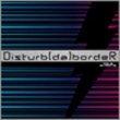DisturbmdanbordeR (A-Type)