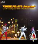 TUBE 3D LIVE -Surprise!-Live around Special 2010 in Yokohama Stadium (Blu-ray 3D)