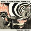 Time To Testify Baker Brothers