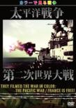 They Filmed The War In Color: The Pacific War/France Is Free!