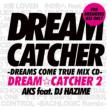 Dream Catcher 2 -Dreams Come True Mix Cd-