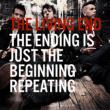 The End Is Just The Beginning Repeating