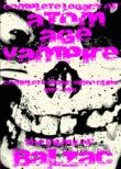 Complete Legacy Of Atom Age Vampire: The Films Of Balzac