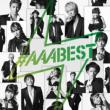 AAA BEST ALBUM (+DVD)[Jacket B]
