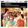 Albeniz Iberia, Turina Danzas Fantasticas : Ansermet / Orchestre de la Suisse Romande