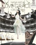 NANA MIZUKI LIVE GRACE -ORCESTRA-(Blu-ay) Nana Mizuki