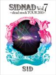 SIDNAD Vol.7-Dead Stock TOUR 2011 [First Press Limited Edition]
