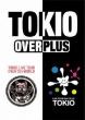 TOKIO LIVE TOUR +PLUS+& OVER 30's WORLD [Standard Edition]
