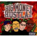 Big Money Hustlaz