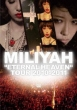 ETERNAL HEAVEN TOUR 2010-2011 Miliyah Kato