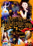 HAPPY HAPPY HALLOWEEN LIVE 2010