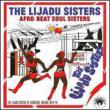 Afro-beat Soul Sisters: The Lijadu Sisters At Afrodisia, Nigeria 1976-9
