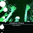 Cleopatra's Dream (Papersleeve)