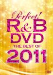 Perfect!R&B Dvd -The Best Of 2011-