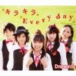Dream5/キラキラ Every day