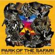 X-PARK OF THE SAFARI