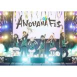 ANOHANA FES.MEMORIAL BOX [Limited manufacture Edition] 
