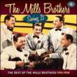 Swing It - The Best Of The Mills Brothers 1931-1958