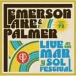 Live At The Mar Y Sol Festival 72 Emerson, Lake & Palmer