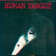 HUMAN TARGET -EMI ROCKS The First-